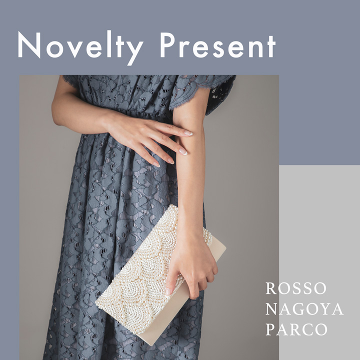 Dress Novelty Present at ROSSO 名古屋パルコ店